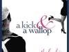 A Kick And A Wallop